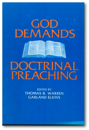 THE SPIRITUAL SWORD LECTURESHIP BOOK 1978: God Demands Doctrinal Preaching