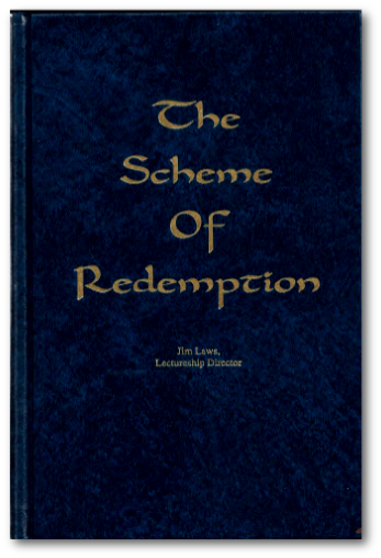 THE SPIRITUAL SWORD LECTURESHIP BOOK 1990: The Scheme of Redemption