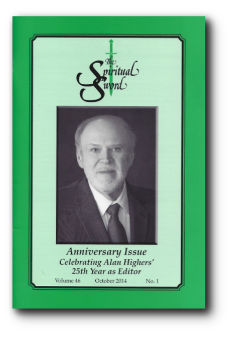 "The Spiritual Sword October 2014 – ""ANNIVERSARY ISSUE:  CELEBRATING ALAN HIGHERS' 25TH YEAR AS EDITOR"""
