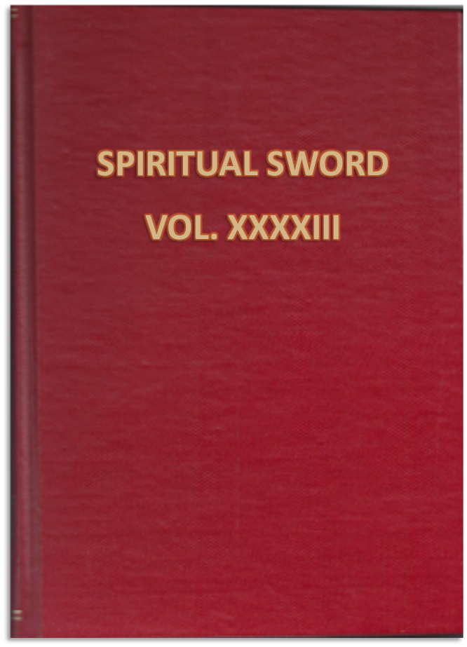 THE SPIRITUAL SWORD BOUND VOLUME  XXXXIII: October 2011 | January | April | July 2012