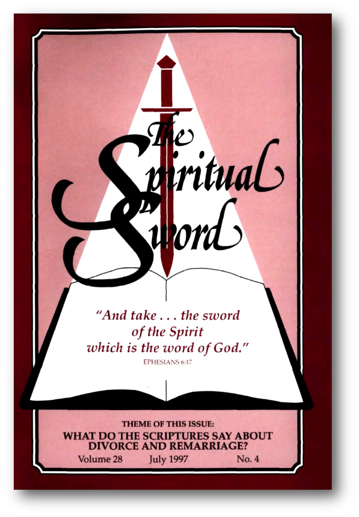"The Spiritual Sword July 1997 – ""WHAT DO THE SCRIPTURES SAY ABOUT DIVORCE AND REMARRIAGE?"""