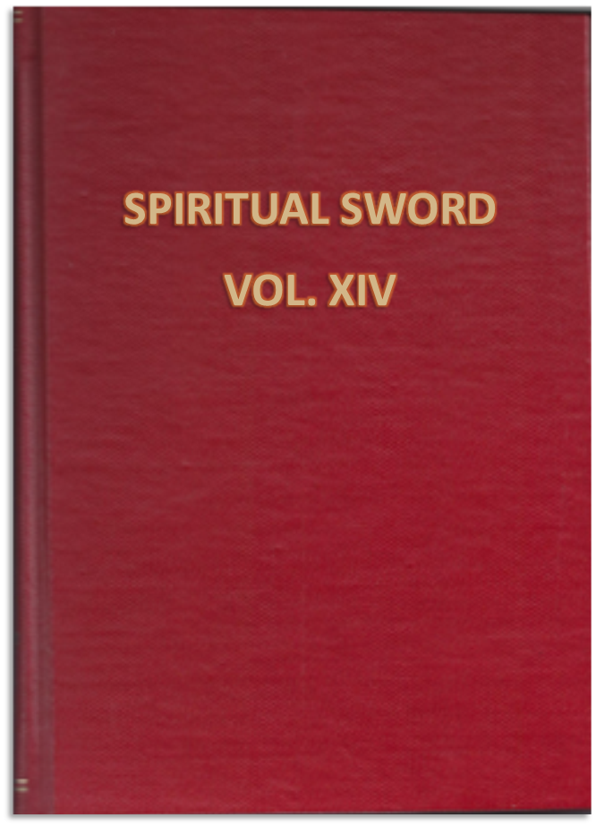 THE SPIRITUAL SWORD BOUND VOLUME  XIV: October 1982 | January | April | July 1983